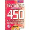Revisions 450 Nouveaux Exercices - Niveau Avance (Livre + Corriges)