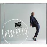 Eros Ramazzotti - Perfetto (CD) - Eros Ramazzotti