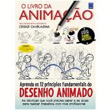 O Livro Da Animação - CÉsar Cavelagna