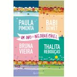 Um Ano Inesquecível - Thalita Rebouças, Paula Pimenta, Babi Dewet ...