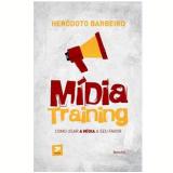 Midia Training - Heródoto Barbeiro
