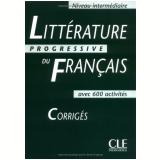Litterature Progressive Du Français Intermediaire - Corriges - Nicole Blondeau