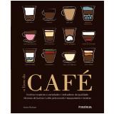 O Livro Do Café - Anette Moldvaer