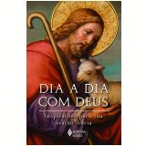 Dia A Dia Com Deus - Frei Edrian Josué Pasini