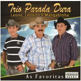 Trio Parada Dura - As Favoritas (CD) - Trio Parada Dura