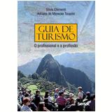 Guia de Turismo - Adriana de Menezes Tavares, Silvia Chimenti