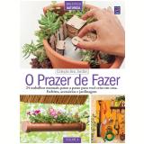O Prazer de Fazer (vol. 4) - Editora Europa
