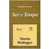 Ser e Tempo (Vol. Único) - Martin Heidegger