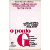 O Ponto G - Alice Kahn Ladas, J. Perry, Beverly Whipple