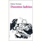 Duzentos Ladrões - Dalton Trevisan