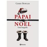 Papai Noel: uma Biografia - Gerry Bowler
