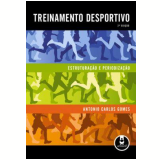 Treinamento Desportivo - Antonio Carlos Gomes