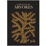 A Vida Secreta das Árvores - Bhajju Shyam, Durga bai, Ram Singh Urveti