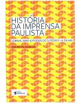 História da Imprensa Paulista - Oscar Pilagallo