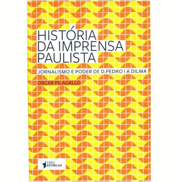 História da Imprensa Paulista