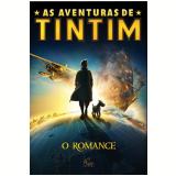 As Aventuras de Tintim: O Romance -