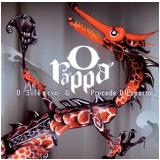 O Rappa - O Silêncio Q Precede O Esporro (CD) - O Rappa