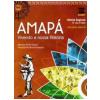 Amapa - Vivendo A Nossa Historia - Ensino Fundamental I - 5� Ano