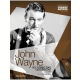 John Wayne: No Tempo Das Diligências (Vol. 16) -