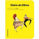 Di�rio Da Dilma - Renato Terra