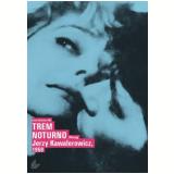 Trem Noturno (DVD) - Teresa Szmigielowna