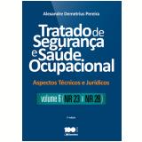 Tratado De Segurança E Saúde Ocupacional (vol. 6) - Alexandre Demetrius Pereira