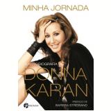 Minha Jornada - Donna Karan
