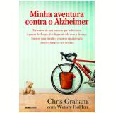 Minha Aventura Contra o Alzheimer - Chris Graham, Wendy Holder
