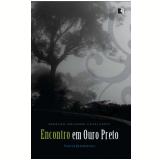 Encontro em Ouro Preto - Geraldo Holanda Cavalcanti