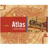 Atlas de História Medieval - Henry James, Colin McEvedy