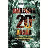 Amazônia 20º andar - Guilherme Fiúza