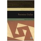 Ferreira Gullar - Ferreira Gullar