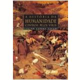 A História da Humanidade Contada pelos Vírus - Stefan Cunha Ujvari