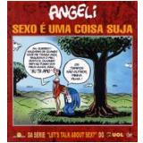Sexo é uma Coisa Suja - Angeli