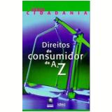 Direitos do Consumidor de A a Z - Marilena Lazzarini
