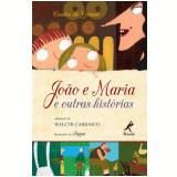 João e Maria - Irmãos Grimm