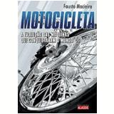 Motocicleta - Fausto D'Azevedo Macieira