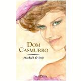 Dom Casmurro - Joaquim Machado de Assis