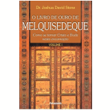 Livro de Ouro de Melquisedeque, o Vol. 1
