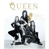 Queen - História ilustrada da maior banda de rock de todos os tempos - Phil Sutcliffe
