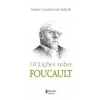 10 li��es Sobre Foucault