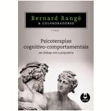 Psicoterapias Cognitivo-Comportamentais - Bernard Rangé