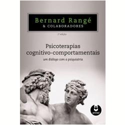 Livros - Psicoterapias Cognitivo - Comportamentais - Bernard Rangé - 9788536325736