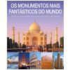 Os Monumentos Mais Fant�sticos do Mundo