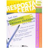 Resposta Certa (vol.5) - Lei N�8112/90 - Marcus Costa Vasconcellos