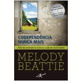 Codependência Nunca Mais - Melody Beattie