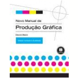 Novo Manual De Produçao Grafica - David Bann