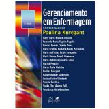 Gerenciamento Em Enfermagem - Paulina Kurcgant