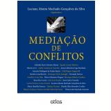 Mediação de Conflitos - Luciana Aboim Machado GonÇalves da Silva