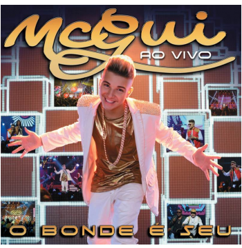 Mc Gui - O Bonde é Seu - Ao Vivo (DVD)